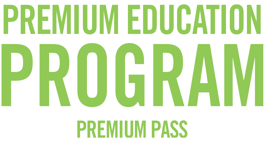 Premium Education Program - PREMIUM Pass